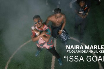 Naira Marley – Issa Goal Featuring Olamide & Lil Kesh (Video)