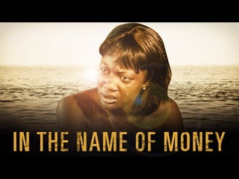In The Name Of Money (Full Movie)